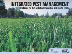 Integrated Pest Management Protocols for Turf on School Properties and Sports Fields